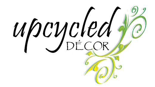 Upcycled Decor